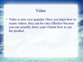 Video Video is also very