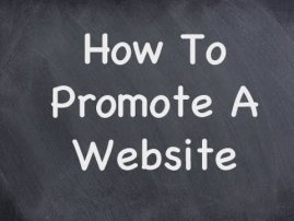 HOW CAN I PROMOTE MY WEBSITE