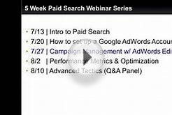 7/27/11 - Managing your Campaign with Google Adwords Editor