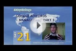 30DC Day 21 - Adwords Management