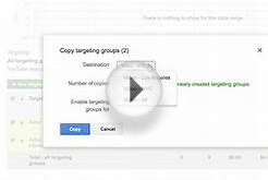 AdWords for video: Copying Campaigns, Ads & Targeting Groups