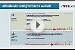 Affiliate Marketing Without a Website Secret Revealed!