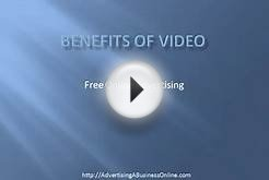 Benefits of Video - Free Online Advertising