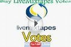 Buy Real Livemixtapes Votes to Improve Search Engine Rankings