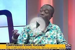 Computerised School Placement - My Banner on Joy News (22
