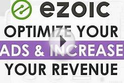 Ezoic: Optimize Your Ads & Increase Your Revenue
