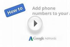 How to add phone numbers to your ads in Google Adwords