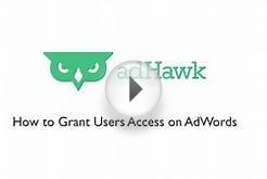 How to Grant Users Access on AdWords — Google AdWords
