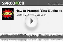 How to Promote Your Business Online - Part 1