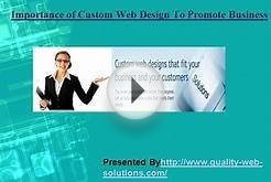 Importance of Custom Web Design to Promote Business