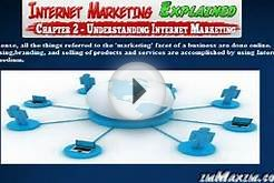 Internet Marketing Expained - Chapter 2 - Understanding