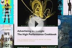 [PDF] Advertising on Google: The High Performance Cookbook