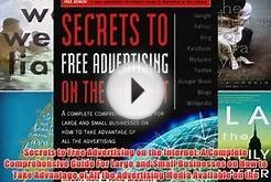 Read Secrets to Free Advertising on the Internet: A