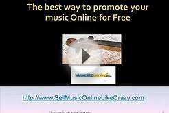 The best way to promote your music Online for Free