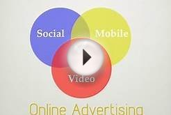Trends in Online Advertising - Part II - Social, Mobile